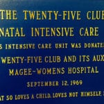 Plaque commemorating 25 Clubs donation of a Neonatal intensive care unit.